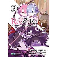 Re:zero - Bắt Đầu Lại Ở Thế Giới Khác - 2 (Tái Bản)