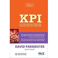 KPI Thước Đo Mục Tiêu Trọng Yếu (Key Performance Indicators) (Tái Bản 2020)