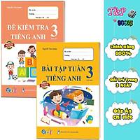 Combo Bài Tập Tuần và Đề Kiểm Tra Tiếng Anh - Dành cho học sinh lớp 3 học kì 1 (2 cuốn)