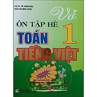Vở Ôn Tập Hè Toán Tiếng Việt 1