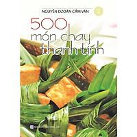 Sách - 500 Món Chay Thanh Tịnh Tập 2