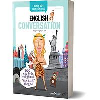 Sách - Sống Sót Nơi Công Sở - English Conversation- Tự Tin Giao Tiếp Với 25 Động Từ Và 75 Cấu Trúc Cơ Bản 189K