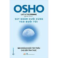 OHSHO - Suy Ngẫm Cuối Cùng Vào Buổi Tối