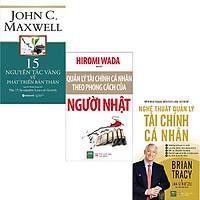Combo 3 Cuốn Sách:  15 Nguyên Tắc Vàng Về Phát Triển Bản Thân + Quản Lý Tài Chính Cá Nhân Theo Phong Cách Của Người Nhật + Nghệ Thuật Quản Lý Tài Chính Cá Nhân