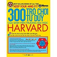 300 Trò Chơi Tư Duy Của Sinh Viên Trường Đại Học Harvard Tái Bản tặng Kèm Bookmath Kẽm