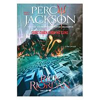 Phần 4 Series Percy Jackson Và Các Vị Thần Trên Đỉnh Olympus - Cuộc Chiến Chốn Mê Cung (Tái Bản 2018)