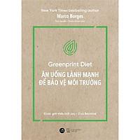 Sách - Ăn uống lành mạnh để bảo vệ môi trường  (tặng kèm bookmark)
