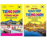 Combo Tiếng Hàn Tổng Hợp Dành Cho Người Việt+Nhập Môn Giao Tiếp Tiếng Hàn Dành Cho Người Việt