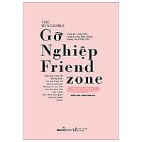 Gỡ Nghiệp Friend Zone - Tặng Kèm Bookmark + Sổ Tay