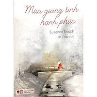 Mùa Giáng Sinh Hạnh Phúc - Tặng Kèm 1 Bookmark (Số Lượng Có Hạn)