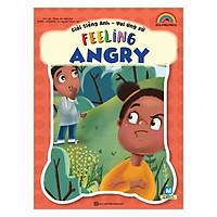 Giỏi Tiếng Anh - Vui Ứng Xử - Feeling Angry