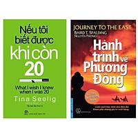 Combo Sách Kĩ Năng Sống: Nếu Tôi Biết Được Khi Còn 20 + Hành Trình Về Phương Đông ( Sách Nghệ Thuật Sống Đẹp/ Tặng Kèm Bookmark Happy Life)