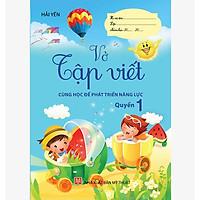 Sách - Vở bé Tập viết - Hành trang cho bé vào lớp một -  Combo 2 Quyển