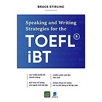 Sách - Speaking and writing strategies for the Toefl-IBT (Xả Kho)