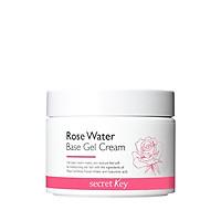 Kem Dưỡng Ẩm Secret Key Rose Water Base Gel Cream 100g mẫu mới