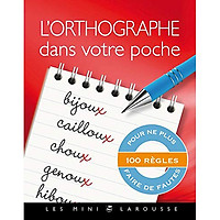 Sách tham khảo tiếng Pháp: L'orthographe dans votre poche