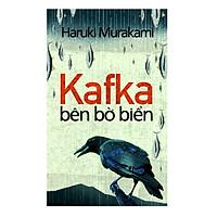 Kafka Bên Bờ Biển (Tái Bản 2018)