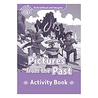 Oxford Read And Imagine Level 4: Picture From the Past (Activity Book)