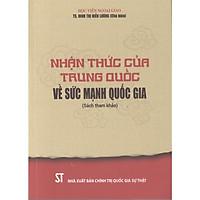 Sách Nhận Thức Của Trung Quốc Về Sức Mạnh Quốc Gia