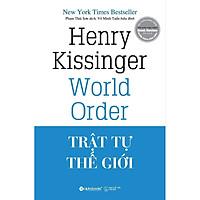 Trật Tự Thế Giới ( Tặng Kèm Bookmark Tuyệt Đẹp )
