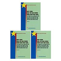Mặt Trận Dân Tộc Giải Phóng Miền Nam Việt Nam, Liên Minh Các Lực Lượng Dân Tộc, Dân Chủ Và Hòa Bình Việt Nam, Chính Phủ Cách Mạng Lâm Thời Cộng Hòa Miền Nam Việt Nam - Bộ 3 Quyển