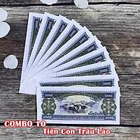 Combo 10 tờ lưu niệm hình con Trâu của Lào, dùng để sưu tầm, lưu niệm, làm tiền lì xì độc lạ, may mắn, ý nghĩa