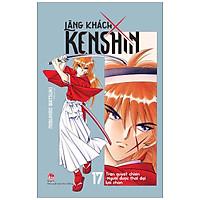 Lãng Khách Kenshin Tập 17: Trận Quyết Chiến - Người Được Thời Đại Lựa Chọn