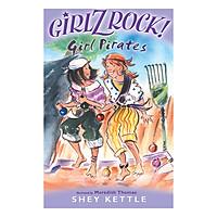 GIRLZ ROCK: GIRL PIRATES