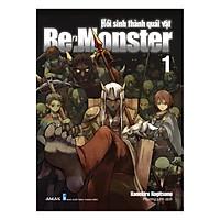 Monster - Hồi Sinh Thành Quái Vật (Tập 1)