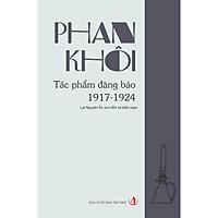 Phan Khôi – Tác phẩm đăng báo 1917 - 1924