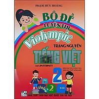Bộ Đề Luyện Thi Violympic Trạng Nguyên Tiếng Việt Trên Internet Lớp 2