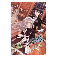 Death March To The Parallel World Rhapsody, Volume 06 (Light Novel) (Illustration by Shri)