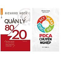 Combo 2 Cuốn Sách Hay Dành Cho Các Nhà Kinh Doanh : Quản Lý 80/20 (Tái Bản 2019) + PDCA Chuyên Nghiệp
