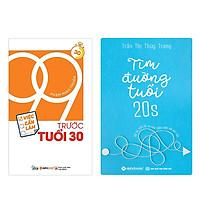 Combo Sách 99 Việc Cần Làm Trước Tuổi 30 và Tìm Đường Tuổi 20s