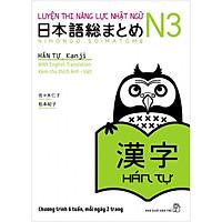 Luyện Thi Năng Lực Nhật Ngữ N3 - Hán Tự (Tái Bản)