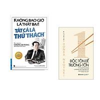 Combo 2 cuốn sách: Không Bao Giờ Là Thất Bại! Tất Cả Là Thử Thách + Độc tôn để trường tồn