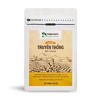 Thái Đức Coffee - Dòng Cà phê Truyền Thống Bột 250g - Cafe sạch nguyên chất 100%
