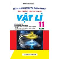 Phương Pháp Tư Duy Sáng Tạo Trong Giải Nhanh Bồi Dưỡng Học Sinh Giỏi Vật Lí 11 Tập 1