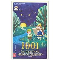1001 Đạo Lý Lớn Trong Những Câu Chuyện Nhỏ