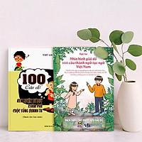 Sách rèn luyện tư duy cho học sinh (COMBO 2 cuốn sách rèn luyện kỹ năng: 100 CÂU ĐỐ RÈN LUYỆN TƯ DUY KHÁM PHÁ CUỘC SỐNG QUANH TA + NHÌN HÌNH GIẢI ĐỐ 100 CÂU THÀNH NGỮ, TỤC NGỮ VIỆT NAM