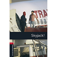 Oxford Bookworms Library (3 Ed.) 3: Skyjack! MP3 Pack