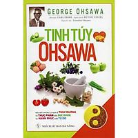 Tinh Túy OHSAWA (Tái Bản 2020)