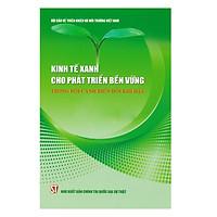 Kinh Tế Xanh Cho Phát Triển Bền Vững Trong Bối Cảnh Biến Đổi Khí Hậu