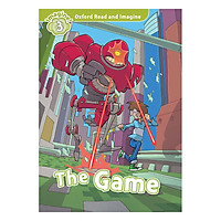 Oxford Read And Imagine Level 3: The Game