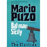 Đất Máu Sicily - Mario Puzo ( Tặng Kèm Sổ Tay )