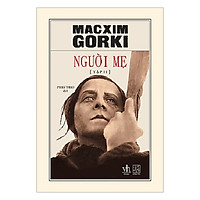 Macxim gorki - Combo Người mẹ (2 tập)
