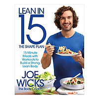 Lean in 15 - The Shape Plan: 15 Minute Meals With Workouts to Build a Strong, Lean Body (Paperback)