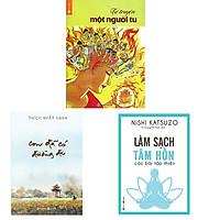 Bộ 3 cuốn sách về tu thiền: Tự Truyện Một Người Tu - Con Đã Có Đường Đi - Làm Sạch Tâm Hồn Các Bài Tập Thiền