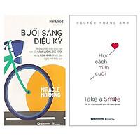 Combo Sách Kỹ Năng Sống :  Buổi Sáng Diệu Kỳ (Tái Bản 2018) +  Học Cách Mỉm Cười