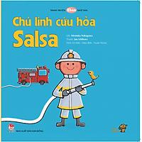 Chú lính cứu hỏa Salsa - Tranh truyện cho bé làm quen với Ehon Nhật Bản